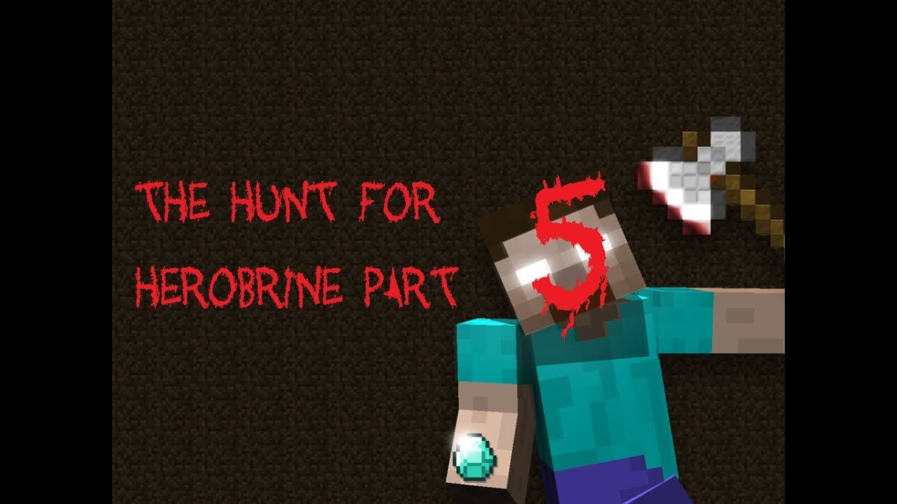 The Hunt for Herobrine Part 5 (A Minecraft Movie) - YouTube