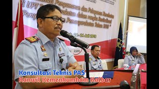 Divisi PAS Kanwil Kemenkumham Kalbar Gelar Konsultasi Teknis T.A 2019