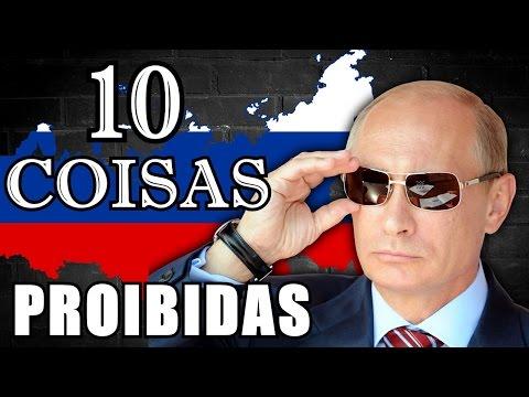 10 COISAS QUE SÃO PROIBIDAS NA TERRA DE VLADIMIR PUTIN - RUSSIA