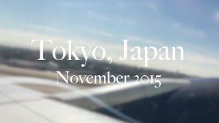 Tokyo, Japan Trip November 2015