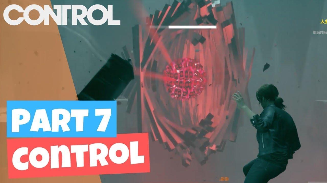 【Control/控制】PS4游戲 | 第七集/Part 7/Ep7 | 遊戲程序錯誤!榴蓮卡關!(全劇情/完整版) - YouTube