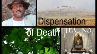 Dispensation of Death