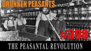 Drunken Peasants #398 LIVE! thumbnail