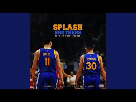 Splash Brothers (feat. Deeboi)