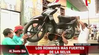 Los hombres mas fuertes del Perú.