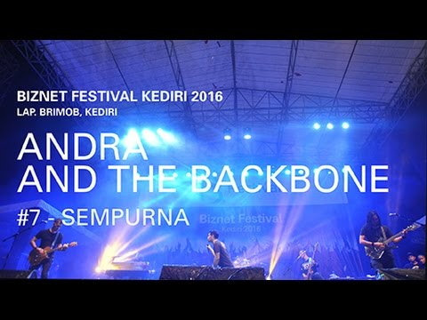 Biznet Festival Kediri 2016 : Andra and The Backbone - Sempurna