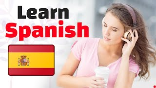 Learn Spanish While You Sleep 😀 Spanish Listening and Conversation Practice 👍 Learn Spanish