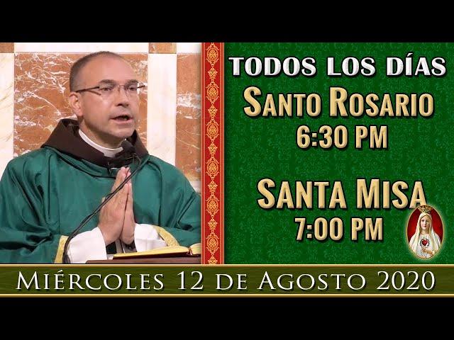 6:30pm Rosario y Misa en Vivo Caballeros de la Virgen, Miércoles 12 de agosto. Por tus intenciones.