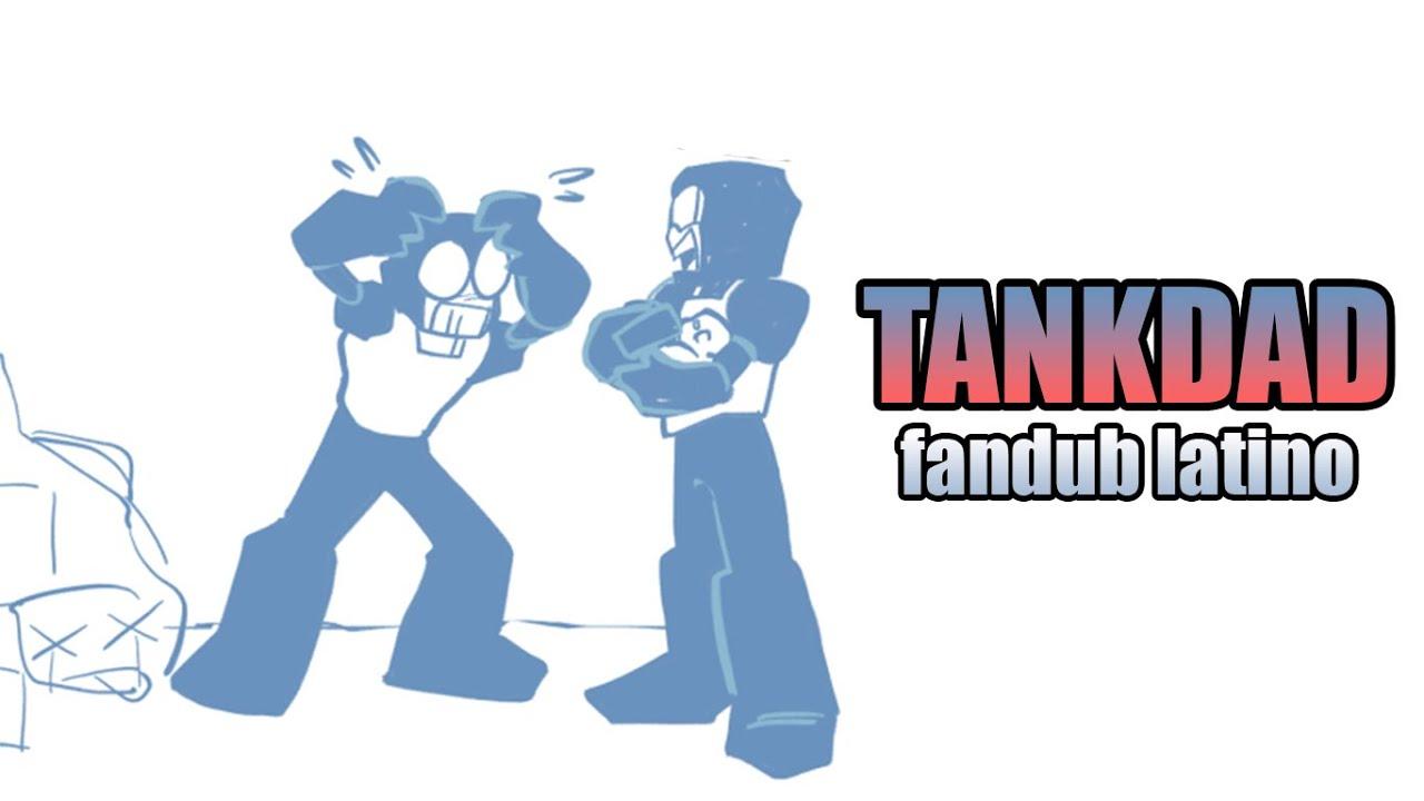 Tankdad || Tankmen || Fandub Latino