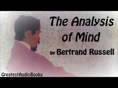 THE ANALYSIS OF MIND by Bertrand Russell - FULL AudioBook | GreatestAudioBooks