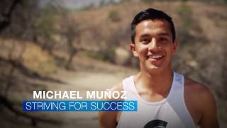 Michael Munoz: Striving for success