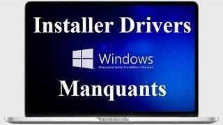 Installer Tous les Drivers Manquants de votre PC
