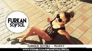 Смотреть клип Furkan Soysal - Plucky