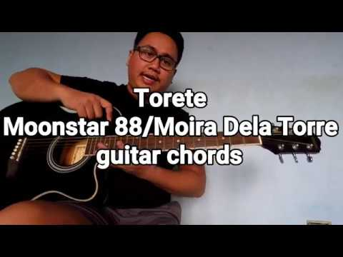Torete Moonstar88 Moira Dela Torre guitar chords