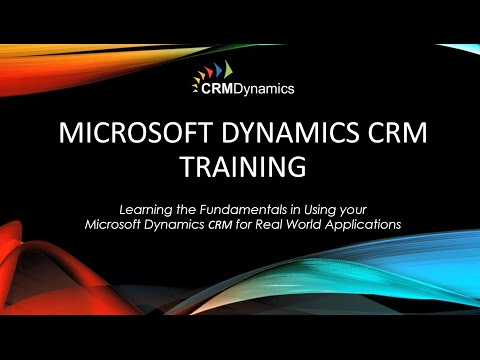 Microsoft Dynamics CRM 2016  Back to Basics – The Fundamentals of CRM (34:29)