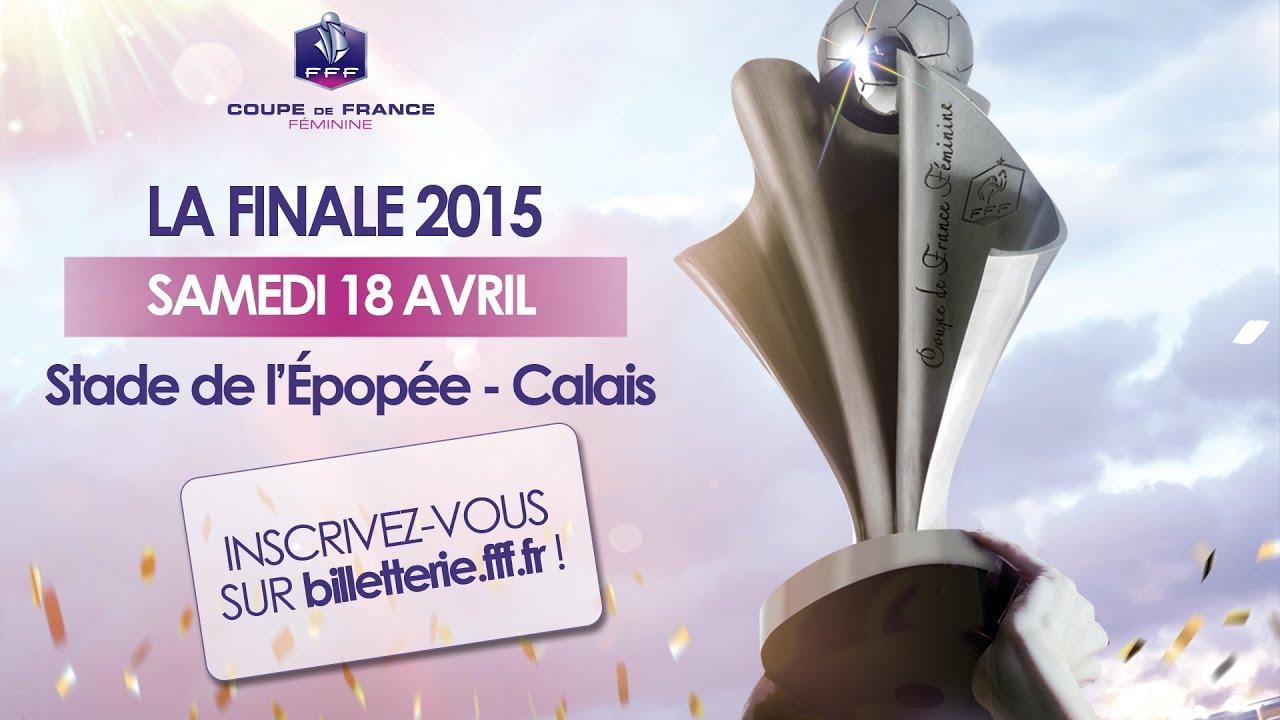Teaser billetterie finale coupe de france f minine - Coupe de france billeterie ...