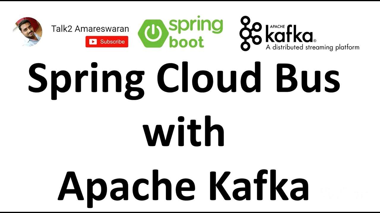 Spring Cloud Bus with Apache Kafka