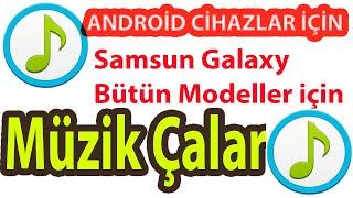 Samsung galaxy s4 müzik indirme programı