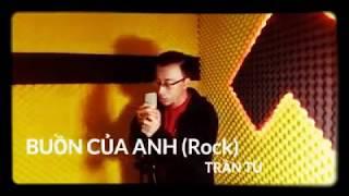 Rock Buồn của anh