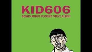 Kid606 - Odd Ripe Legume