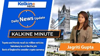 Kalkine Minute London Stock Exchange UK | 22nd Jan |  Toyota and Honda recall six million vehicles