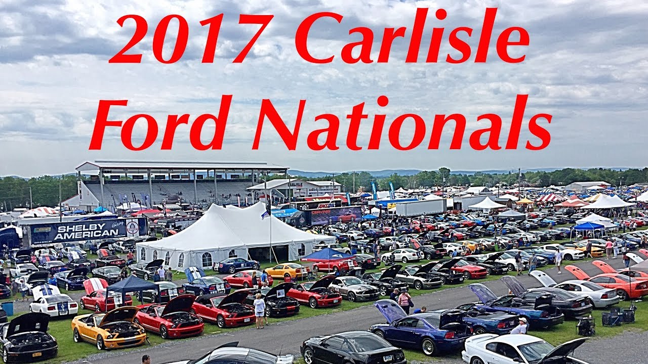 Carlisle Ford Nationals 2017 Youtube