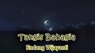 Tangis Bahagia    Reggae  - Endang Wijayanti