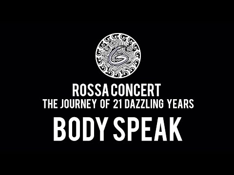 BODY SPEAK | ROSSA CONCERT | GIGI DANCE COMPANY
