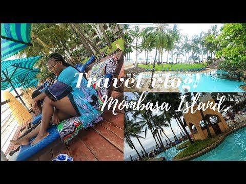 FAMILY TRAVEL VLOG | MOMBASA,KENYA.