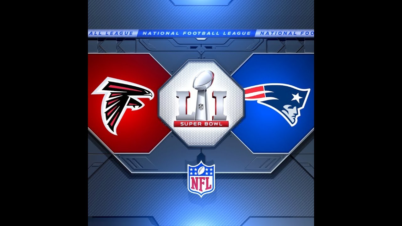 Super Bowl 51: The Greatest Comeback! Atlanta Falcons vs New England Patriots