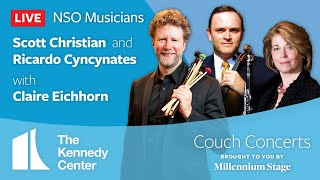 Couch Concert - NSO Musicians Scott Christian and Ricardo Cyncynates with Claire Eichhorn