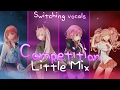 Nightcore ↬ Competition [Switching vocals   Little Mix ]
