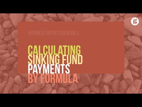 Calculating Sinking Fund Payments by Formula