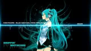 Nightcore - Blue (Michael Mind Project Remix)
