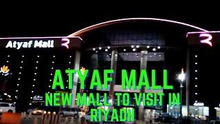 FAN 4 | ATYAF MALL (NEW) IN RIYADH SAUDI ARABIA | LULU SUPERMARKET | VOX CINEMA | SACO | RED TAG