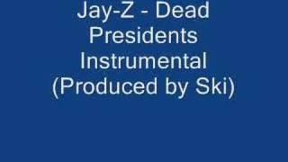 Jay-z Dead Presidents Instrumental Produced By Ski