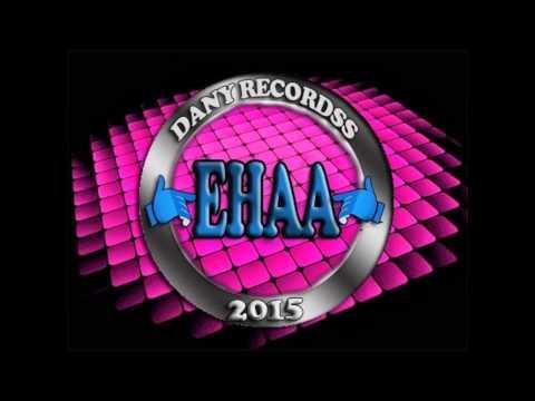EHAA!!! DANY RECORDSS LA NOTA FA MUSIC 2015