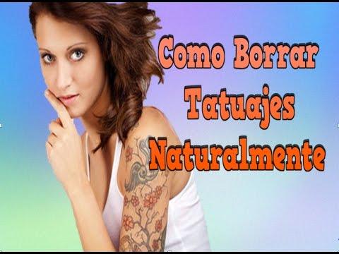 Como Borrar Tatuajes Naturalmente Crema Para Eliminar Tatuajes