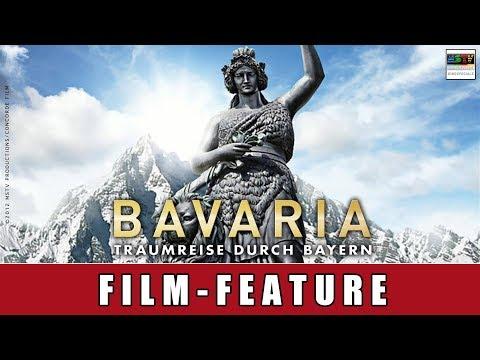 Bavaria - Traumreise durch Bayern - Film-Feature | Joseph Vilsmaier