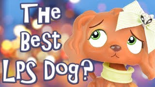 The Best LPS Dog? The World's Favorite LPS Part 3 | MLP Fever