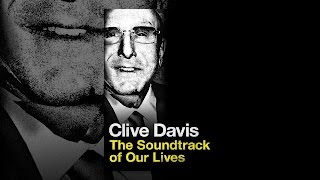 Clive Davis: Der Soundtrack Unseres Lebens