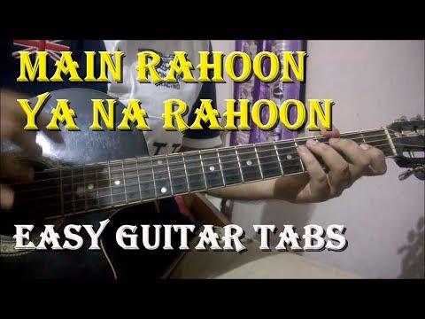 Main Rahoon Ya Na Rahoon - Complete Guitar Tabs Lesson | Armaan & Amaal Malik