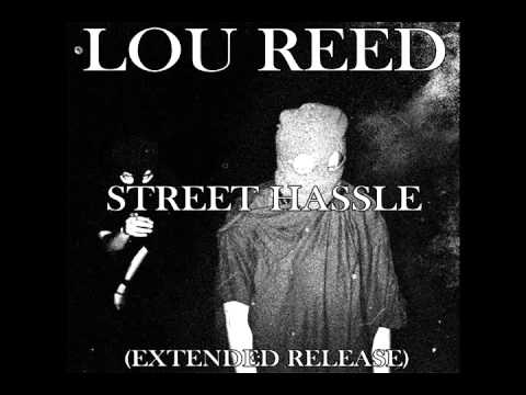 Lou Reed - Street Hassle (extended release)