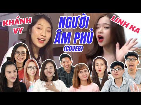 Schannel REACTION: NGƯỜI ÂM PHỦ COVER   Đại chiến Khánh Vy vs Linh Ka!