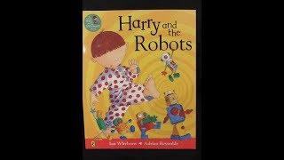Harry and the Robots - Give Us A Story!