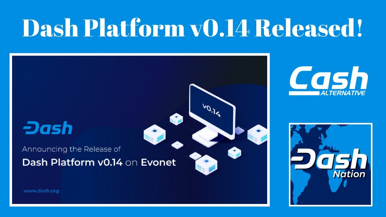 Dash Platform v0.14 Released on Evonet!