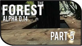 The Forest 0.14 Gameplay Part 5 – Tree Platform For Our Base!
