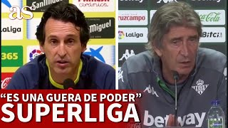 SUPERLIGA | Pellegrini y Emery, rotundos en su postura sobre la Superliga | Diario AS
