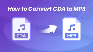 How to Convert CDA to MP3 For Free