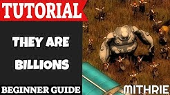 They Are Billions Tutorial Guide (Beginner)